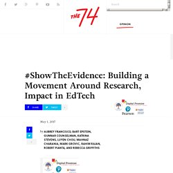 #ShowTheEvidence: Building a Movement Around Research, Impact in EdTech
