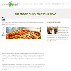 Shredded Chicken Enchiladas | a sweet pea chef