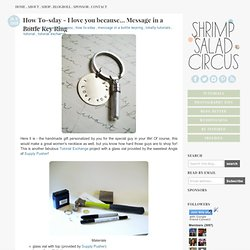 How To-sday - I love you because... Message in a Bottle Key Ring