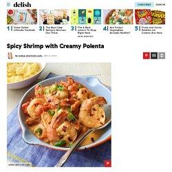 Best Spicy Shrimp with Creamy Polenta Recipe-How to Make Spicy Shrimp with Creamy Polenta-Delish.com