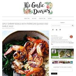 Spicy Shrimp Bowls with Parmesan Quinoa and Garlic Kale