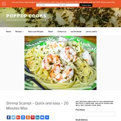 Quick and easy traditional Shrimp Scampi