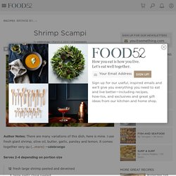 Shrimp Scampi Recipe on Food52