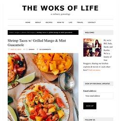Shrimp Tacos w/ Grilled Mango & Mint Guacamole