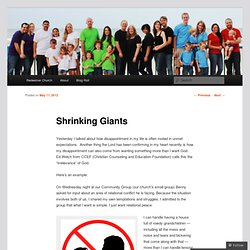Shrinking Giants « Faith Rising