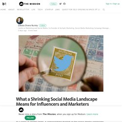 What a Shrinking Social Media Landscape Means for Influencers and Marketers
