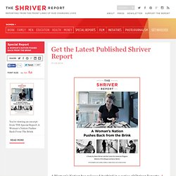 The Shriver Report – Get the Latest Published Shriver Report, FREE!