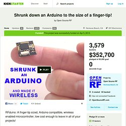 Shrunk down an Arduino to the size of a finger-tip! by Open Source RF