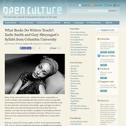 What Books Do Writers Teach?: Zadie Smith and Gary Shteyngart's Syllabi from Columbia University