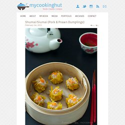 Shumai/Siumai (Pork & Prawns Dumplings)