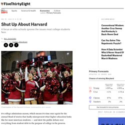Shut Up About Harvard