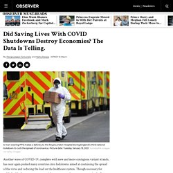 Did COVID-19 Shutdowns Destroy Economies and Save Lives? Data Shows…