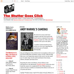 The Shutter Goes Click: Andy Warhol's cameras