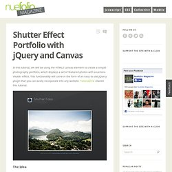 Shutter Effect Portfolio with jQuery and Canvas - Nuefolio Magazine