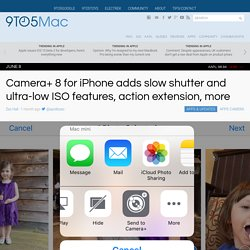Camera+ 8 for iPhone adds slow shutter and ultra-low ISO features, action extension, more