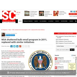NSA shuttered bulk email program in 2011, replaced with similar initiatives