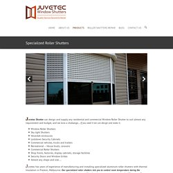 With Window Roller Shutters Melbourne Keep The Security On