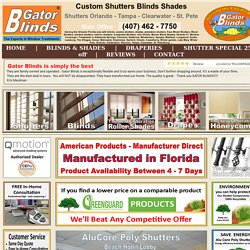 Custom Shutters Orlando - Gator Blinds® # 1 Plantation shutters