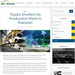 Toyota Shutters Its Production Plant in Pakistan - Toyota in pakistan