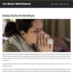 Shutting The Door On Mold Allergies