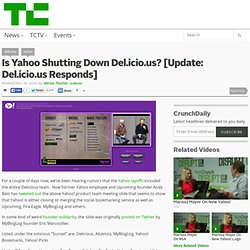 Is Yahoo Shutting Down Del.icio.us? [Update: Yes]