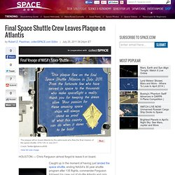 Final Space Shuttle Crew Leaves Plaque on Atlantis | NASA Space Shuttle Prog...