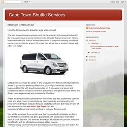 Cape Town Shuttle Services: Hire the limousines to travel in style with comfort