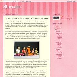 Shwaasa: About Swami Vachanananda and Shwaasa