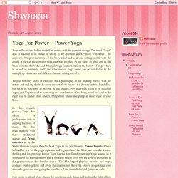 Shwaasa: Yoga For Power – Power Yoga