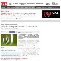 LSA 19/10/14 SIAL 2014 : les 12 grandes tendances de consommation