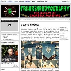 BI-CAM: UNA SMENA SIAMESE » Frankenphotography