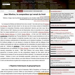 Jean Sibelius, le compositeur qui venait du froid - symphozik.info
