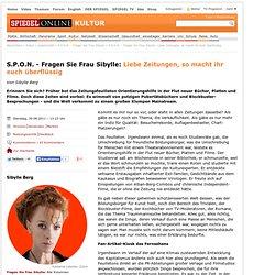 Feuilleton-Einheitsbrei: Liebe Zeitungen, so macht ihr euch überflüssig - SPIEGEL ONLINE - Nachrichten - Kultur