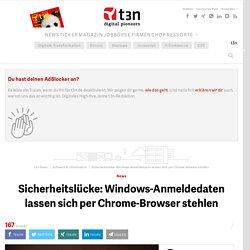Sicherheitslücke: Windows-Anmeldedaten lassen sich per Chrome-Browser stehlen