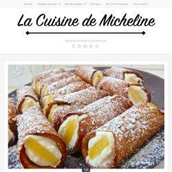 Cannoli Sicilien - La Recette Authentique - La Cuisine de Micheline