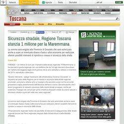 Sicurezza stradale, Regione Toscana stanzia 1 milione per la Maremmana