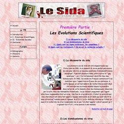Le Sida, quelles évolutions pour la maladie de l'amour ?