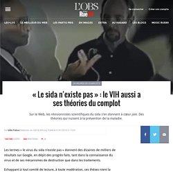 """""""Le sida n'existe pas"""" : le VIH aussi a ses théories du complot"""