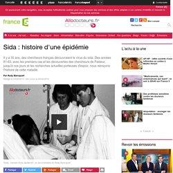 Sida : histoire d'une épidémie