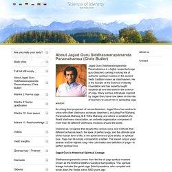 About Jagad Guru Siddhaswarupananda Paramahamsa (Chris Butler)