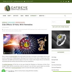 Side Effects Of Ketu With Remedies - Catseye.org.in