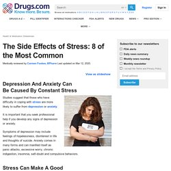 The Side Effects of Stress - 8 of the Most Common