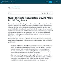 Quick Things to Know Before Buying Made in USA Dog Treats: sidebysidepet — LiveJournal