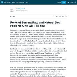 Perks of Serving Raw and Natural Dog Food No One Will Tell You: sidebysidepet — LiveJournal