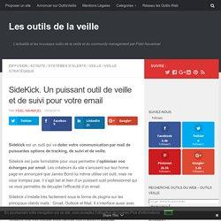 SideKick. Un puissant outil de veille et de suivi pour votre email – Les outils de la veille