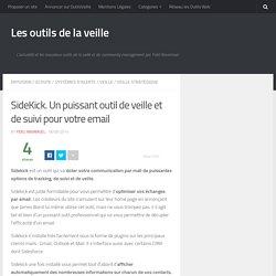 SideKick. Un puissant outil de veille et de suivi pour votre email