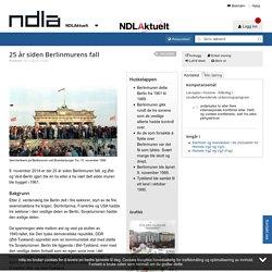 25 år siden Berlinmurens fall - - NDLA