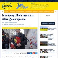 Le dumping chinois menace la sidérurgie européenne – EurActiv.fr