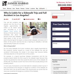Who Is Liable for a Sidewalk Trip and Fall Accident in Los Angeles?