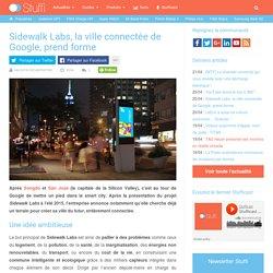 Sidewalk Labs, la ville connectée de Google, prend forme